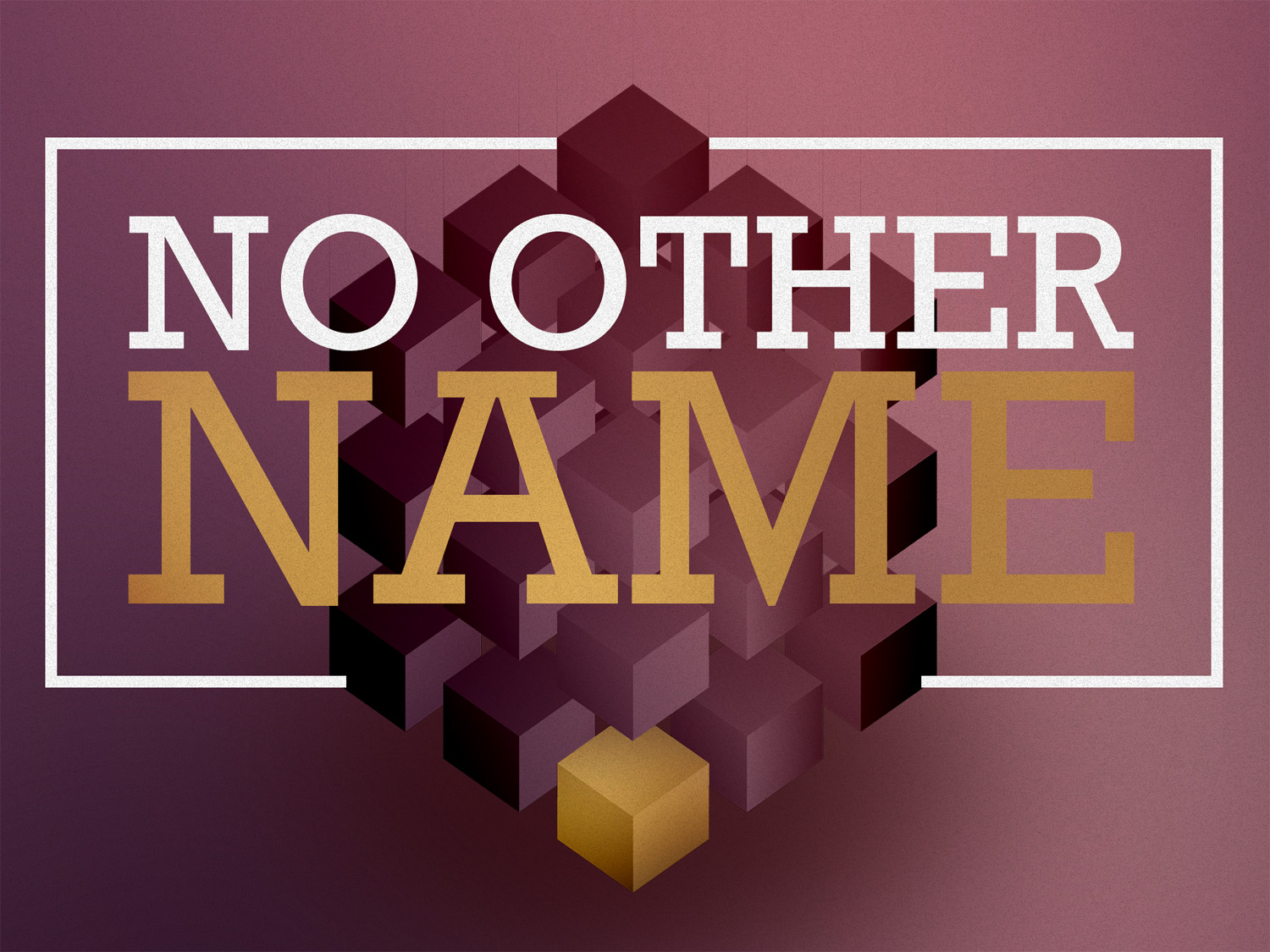 There's no other name under heaven by which we must be saved