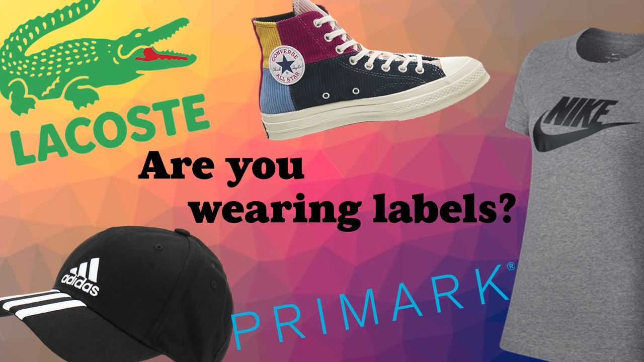 Are you wearing labels?